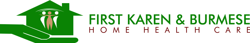 First Karen & Burmese Home Health Care
